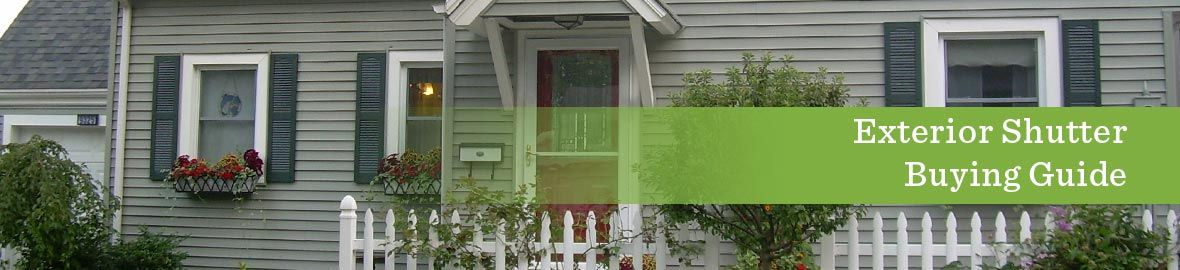 Exterior Shutter Buying Guide
